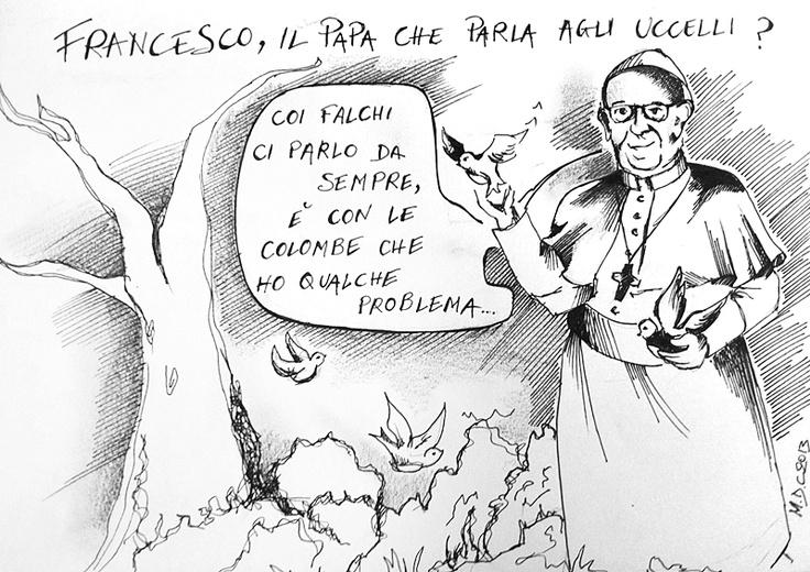 #VIGNETTA: #Bergoglio, il #Papa che parla agli uccelli