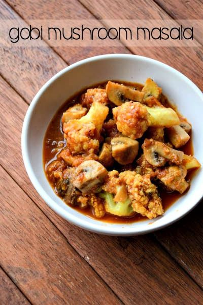 Easy Gobi Mushroom Masala Recipe, a delicious and easy Indian curry recipe with cauliflower and mushrooms cooked in an onion-tomato base. #vegetarian too!
