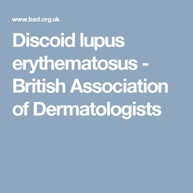 Discoid lupus erythematosus - British Association of Dermatologists