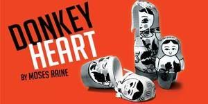 Cheap Donkey Heart Tickets at Trafalgar Studios 2 London Moscow, now. A small flat. One family, three generations, the same hangover.   theatre tickets direct discount code  To Know More Logon To - https://www.facebook.com/TheatreTicketsDirectDiscountCode