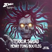 Zomboy - Terror Squad (Henry Fong Bootleg) FREE DOWNLOAD!! by Henry Fong on SoundCloud