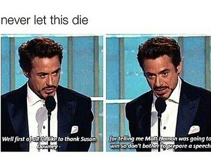 "Replace ""susan Downey jr"" with ""pepper Potts"" and it's like him & iron man are one and the same"
