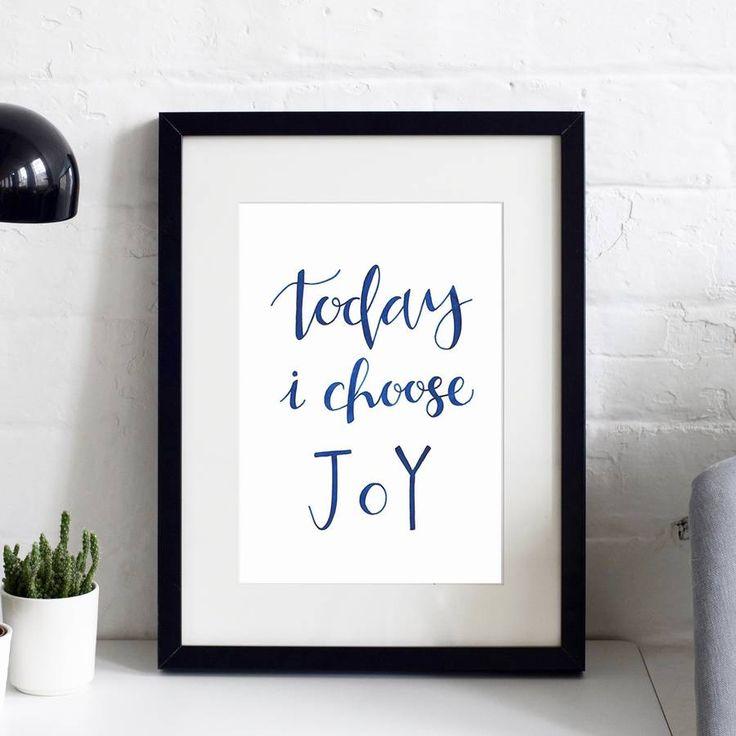 'Today I Choose Joy' Typographic Inspirational Print