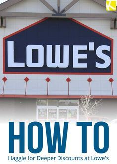 How to Haggle for a Deeper Discount at Lowe's