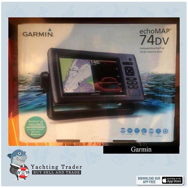 New item available: Garmin Echo Map 74 DV, Preloaded BlueChart g2    Check out Yachting Trader App for details! https://itunes.apple.com/us/app/yachting-trader/id1084164793?mt=8    #yacht #yachting #yachtlife #sailing #sailinglife #sail #ocean #boat #yachtworld #yachtingmagazine #travel #sailboat #yachtingtrader #ahoy #boatlife #beachlife #adventure #yachtinglife #yachtinglifestyle #luxury #luxurylifestyle #refit #megayacht #sailor #yachtracing #yachtforsale #sale #yachtstore #onlinestore