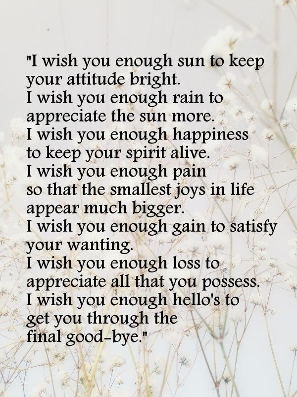 i wish you enough. I first read this about ten years ago and it is still the one I always think of!