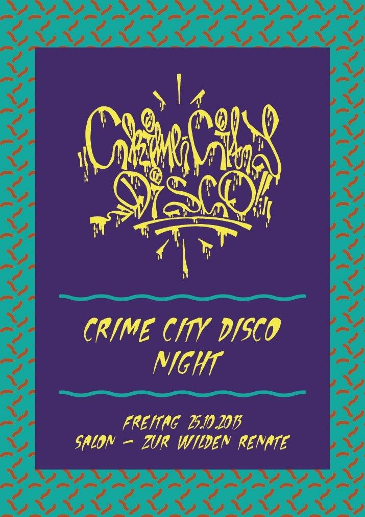 Crime city disco night salon zur wilden renate berlin for Salon zur wilden renate