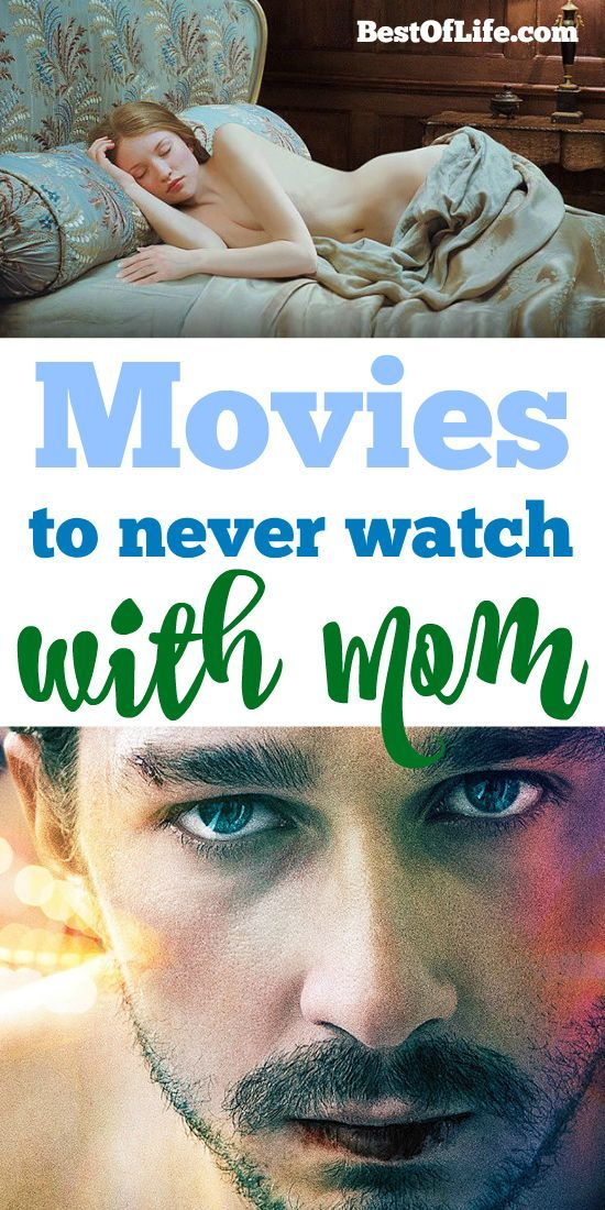Best Movies To Never Watch With Your Mom Or Parents The Best Of