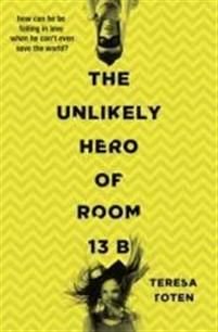 http://www.adlibris.com/se/organisationer/product.aspx?isbn=1406362999 | Titel: The Unlikely Hero of Room 13B - Författare: Teresa Toten - ISBN: 1406362999 - Pris: 84 kr