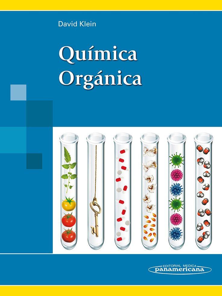 Klein, DavidTítulo:Química orgánica / David Klein. - Buenos Aires [etc.] : Editorial Médica Panamericana, cop. 2014