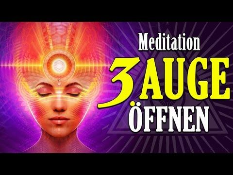 Meditation: Drittes Auge öffnen (Stirn Chakra aktivieren) - YouTube