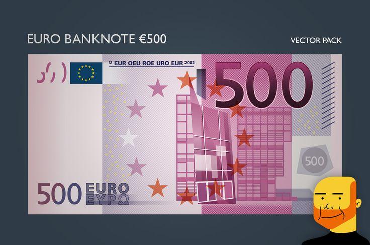 Euro Banknote €500 (Vector) by Paulo Buchinho on Creative Market