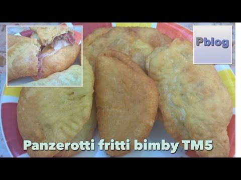 Panzerotti pugliesi fritti bimby   Ricette Bimby