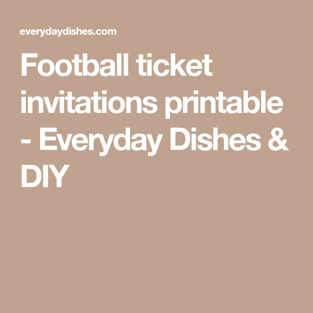 The 25+ Best Football Ticket Ideas On Pinterest Football Party   Movie  Ticket Invitations Template