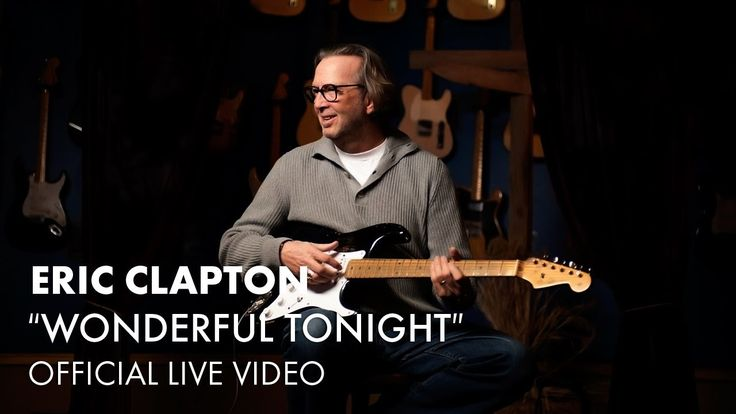 """Wonderful Tonight"" by Eric Clapton                                                                                                                                                                                 Más"