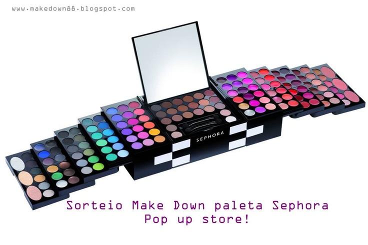 Sorteio Make Down Paleta Sephora Pop up Store (Sephora Pop up Store Giveaway)