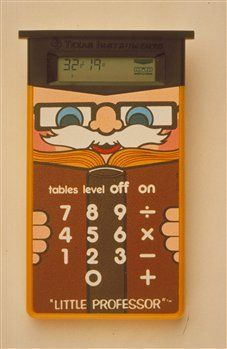 1970's toys   Fourth Grade Nothing: Texas Instruments   Little Professor Calculator