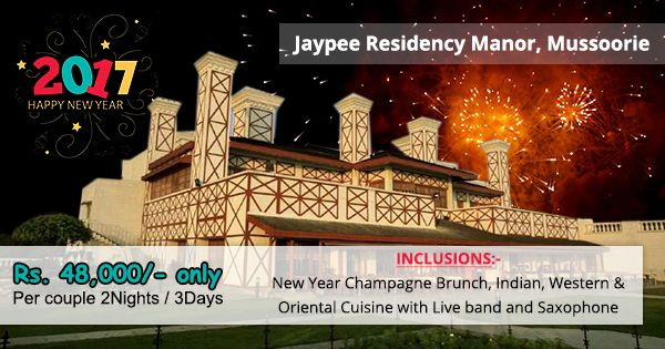 Jaypee manor Mussoorie New Year Packages Hurry Up Book Now and Enjoy Unlimited Fun Food and Masti #Call-08130781111/8826291111