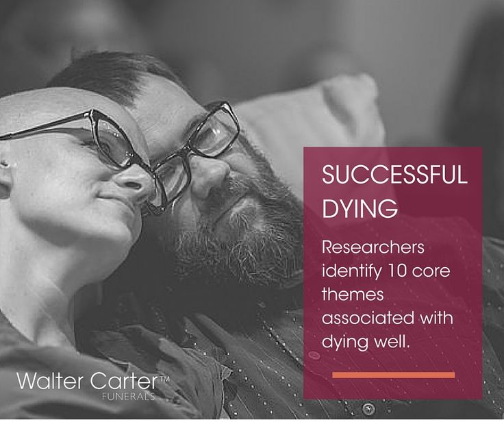 """For most people, the culmination of a good life is a """"good death"""". But what does it actually mean? Researchers at the University of California, San Diego School of Medicine have identified 10 core themes associated with dying well."""