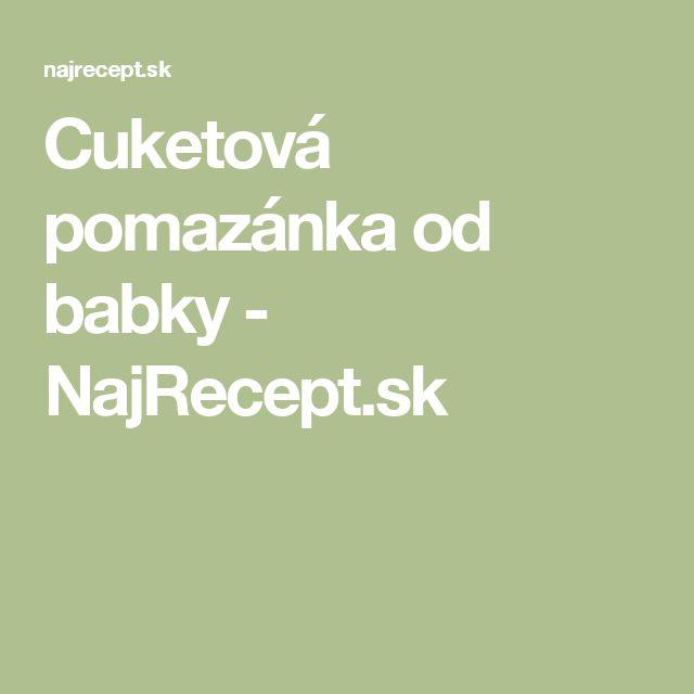 Cuketová pomazánka od babky - NajRecept.sk