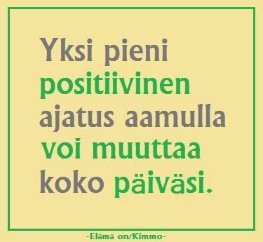 Positiivinen ajatus...