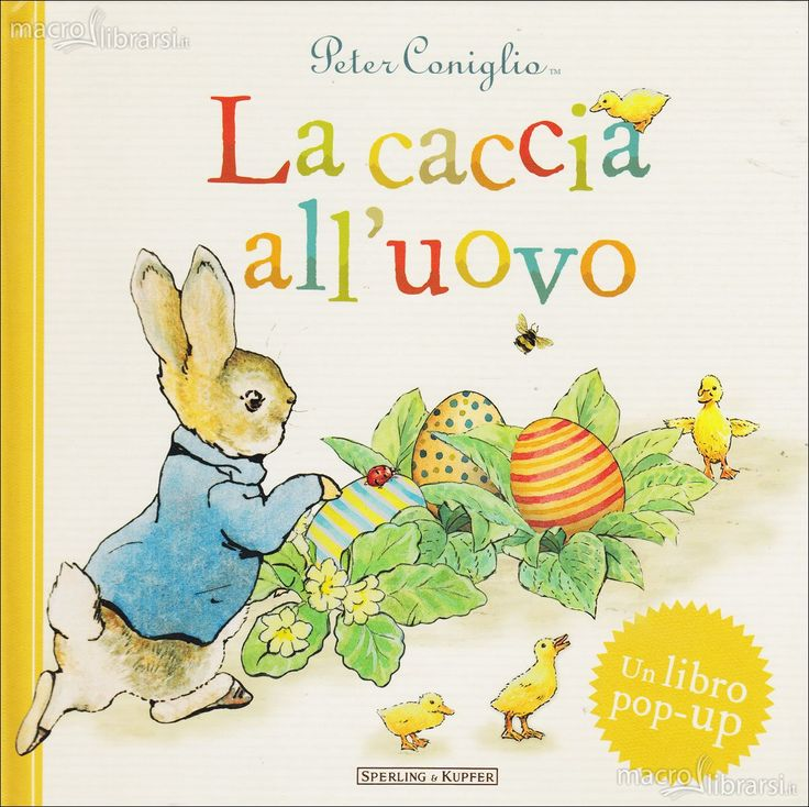 La caccia all'uovo di Beatrix Potter - Scopri come vincerlo sul Blog di Tidy Books http://www.tidy-books.it/blog/2015/03/27/vinci-un-libro-per-pasqua/ #Libri #Pasqua