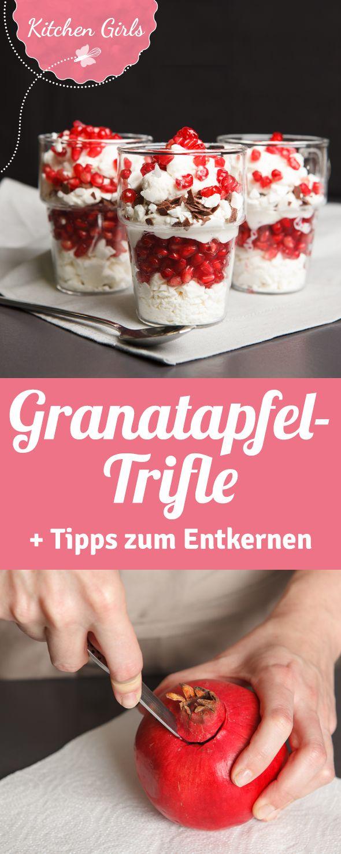 Rezept für Trifle mit Granatapfel und einer Anleitung wie man Granatapfel schälen sollte