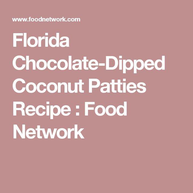 Florida Chocolate-Dipped Coconut Patties Recipe : Food Network