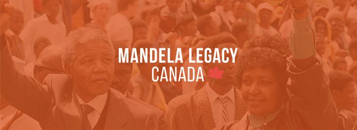Celebrating the legacy of Nelson Mandela in Canada
