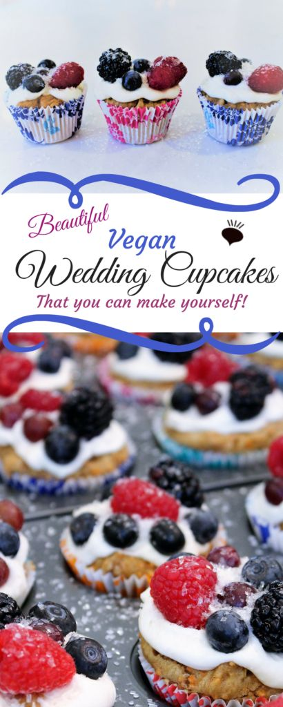 These Beautiful Berry Wedding Cupcakes simple to make, vegan, gluten free, egg free, dairy free and full of fruits and veggies. thehiddenveggies.com