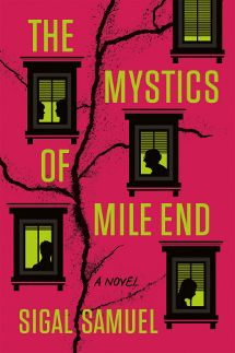 The Mystics of Mile End by Sigal Samuel
