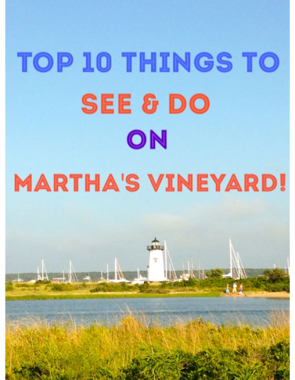 17 best marthas vineyard images on pinterest boston things to do top 10 things to see do on marthas vineyard publicscrutiny Images