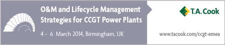 O&M and Lifecycle Management for CCGT Power Plants 2014 @ Crowne Plaza Hotel(Birmingham City Centre, Holliday Street, Birmingham, B1 1HH, United Kingdom),Time: On Tuesday March 04, 2014 at 9:00 am ends Thursday March 06, 2014 at 4:00 pm,The only truly operational event designed purely for the CCGT market. Meet with the wider power generation community to discuss current CCGT operations and maintenance challenges and best practices.Booking  http://atnd.it/6157-1 , Price: £1199 - £550