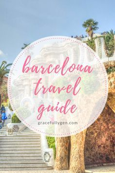 Barcelona travel guide for college students!