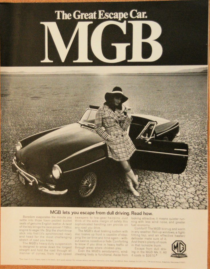 An old ad from the now defunct British MG Car company for the MGB Mk II sports car. I think I like the mod girl more than the car, though the car is pretty awesome. http://www.seekcheaper.net/vintagemagazineads/index.php?productID=167