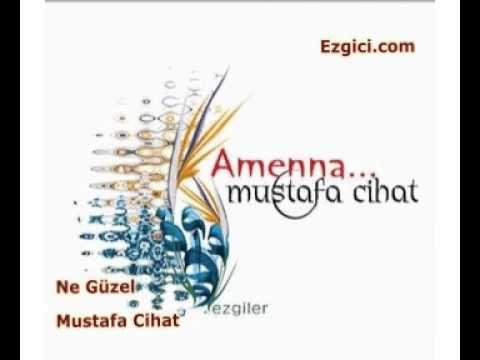 Mustafa Cihat - Ne Güzel