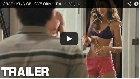 CRAZY KIND OF LOVE Official Trailer - Virginia Madsen, Zach Gilford, Eva Longoria & Amanda Crew Film Courage Upcoming Movies.png (494×278)