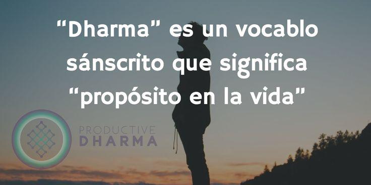 """"""" #Dharma"""" es un vocablo #sánscrito que significa """" #propósito en la vida"""" ..... #love #coaching #felicidad #happiness #yoga #bienestar #vida #amor #motivacion #peace #mindfulness #buddha #namaste #actitud #superación #wisdom #inspiración #buddhism #meditation #adharma #productivedharma"""