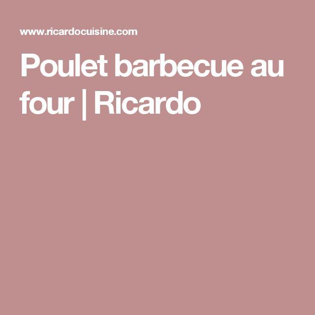 Poulet barbecue au four | Ricardo
