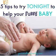 5 best tips to calm a fussy baby (for happier moments!) That time at night when your baby is fussy (for us it was 5-7 pm every night!) can be so hard!!! Great tips to help calm your little one.