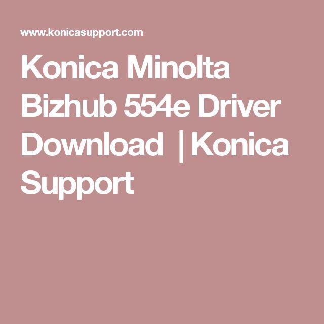 Konica Minolta Bizhub 554e Driver Download | Konica Support