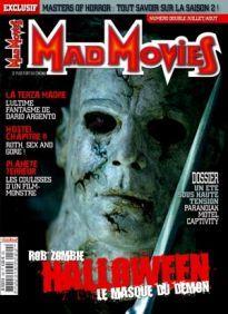 Mad Movies n°199, juillet-août 2007. LES FILMS : Halloween. La Terza Madre. Captivity. Paranoïak. Motel. Hostel chapitre II. Planète terreur. Pathfinder. Hot Fuzz Masters of Horror saison 2.