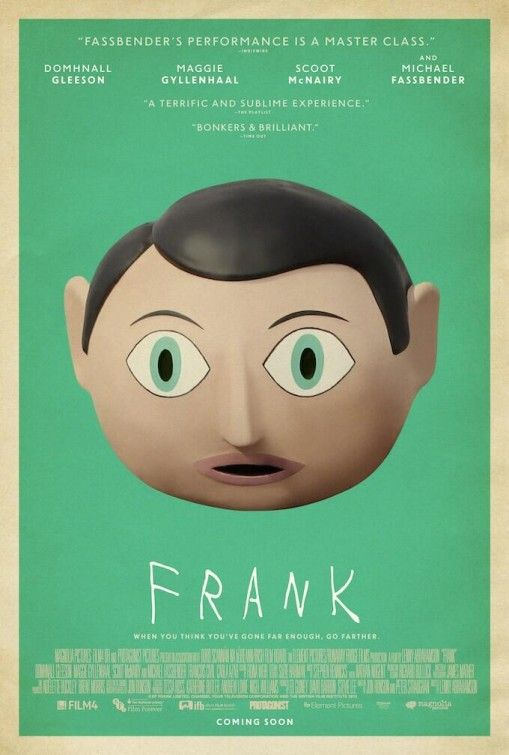 Frank - a slightly odd film, not quite what we expected. Great in parts but a bit unsatisfying in some ways