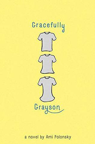"""""""Gracefully Grayson"""", by Ami Polonsky - tells the story of 6th grade Grayson, a transgender girl. Raised as a boy, Grayson has never felt entirely comfortable in her own skin and her true self itches to break free. Will new strength from an unexpected friendship be enough to help Grayson step into the spotlight she was born to inhabit?"""