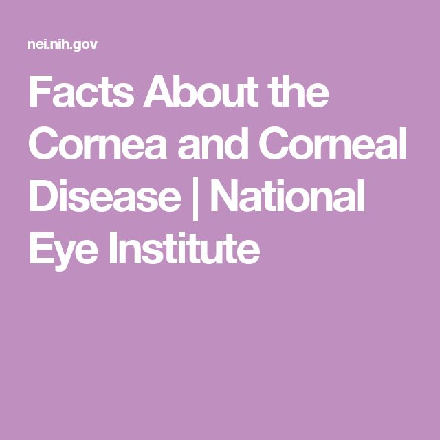 Facts About the Cornea and Corneal Disease | National Eye Institute