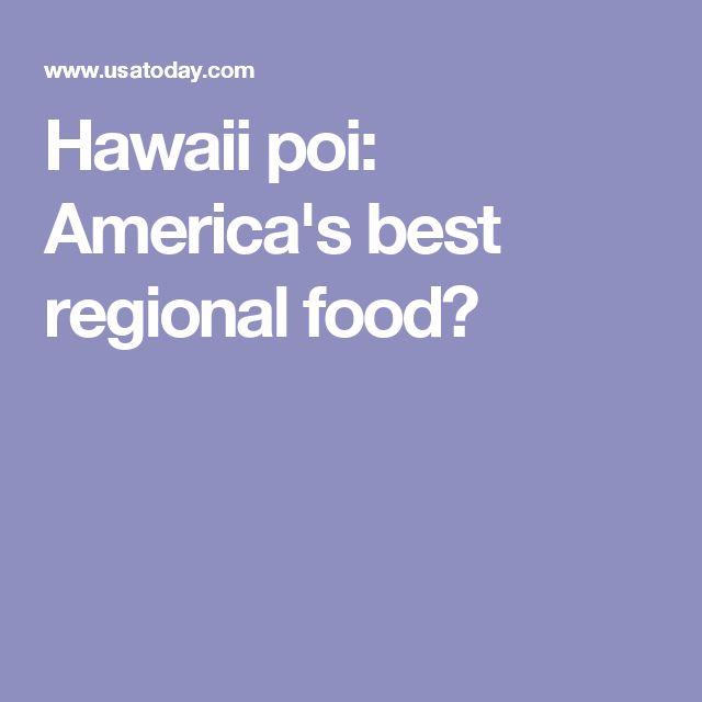 Hawaii poi: America's best regional food?