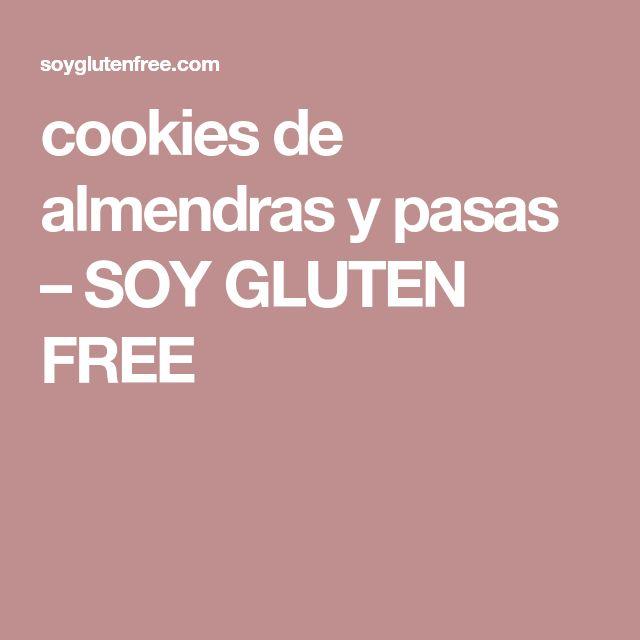 cookies de almendras y pasas – SOY GLUTEN FREE