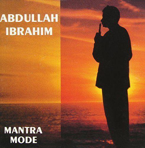 Abdullah Ibrahim - Mantra Mode