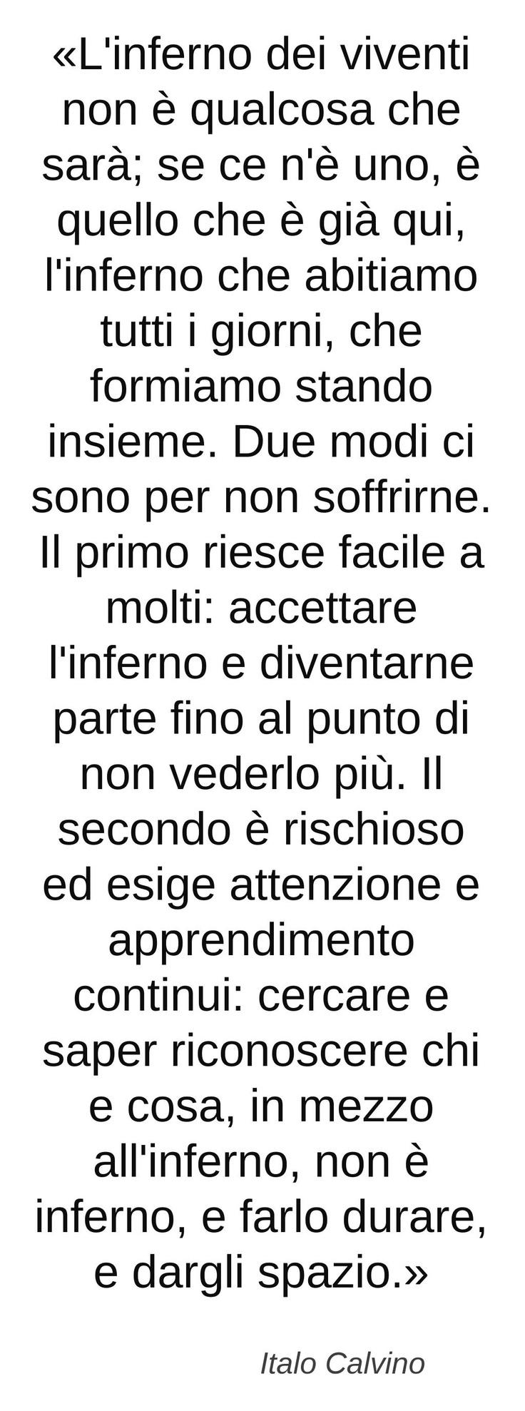 Italo Calvino/ Le città invisibili: one of the best books ever / riconoscere ciò che non è inferno, e dargli spazio / un libro imprescindibile