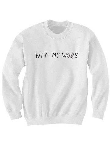 DRAKE SHIRT WIT MY WOES SWEATSHIRT LADIES TOPS AND SHIRTS MENS SHIRTS DRIZZY SHIRT CHEAP GIFTS CHRISTMAS GIFTS BIRTHDAY GIFTS CHEAP SWEATERS